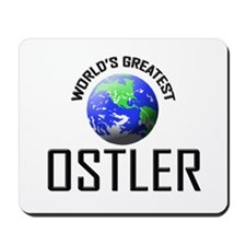 World's Greatest OSTLER Mousepad