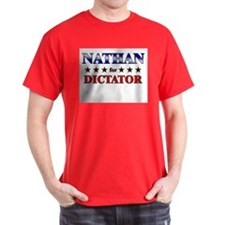 NATHAN for dictator T-Shirt