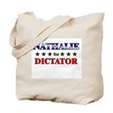 NATHALIE for dictator Tote Bag