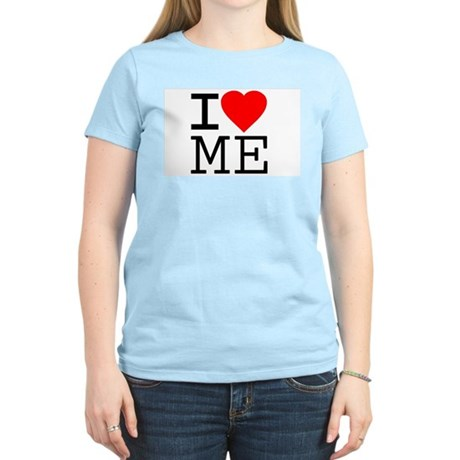 I Love Me Womens Light T-Shirt