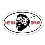 Obey the Bouvier! Oval Decal