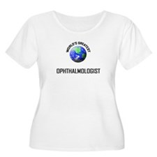 World's Greatest OPHTHALMOLOGIST T-Shirt