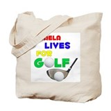 Mikaela Lives for Golf - Tote Bag