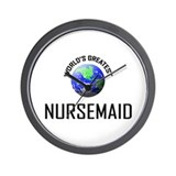 World's Greatest NURSEMAID Wall Clock