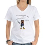 Roy: It's a Dirty Job Women's V-Neck T-Shirt