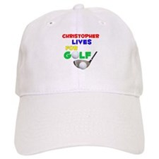 Christopher Lives for Golf - Baseball Cap