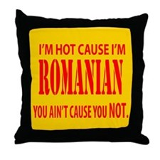 Hot Romanian Throw Pillow