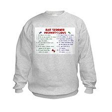 Rat Terrier Property Laws 2 Sweatshirt