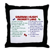 Siberian Husky Property Laws 2 Throw Pillow