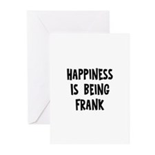 Happiness is being Frank Greeting Cards (Pk of 10)