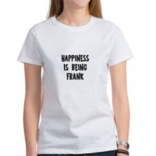Happiness is being Frank Tee