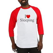 """I Love Sleeping"" Baseball Jersey"