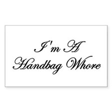 Handbag Whores Rectangle Decal
