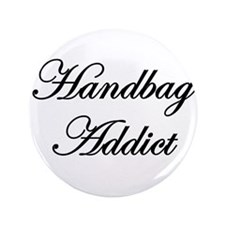 "Handbag Whores 3.5"" Button"