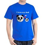 I LOVE MY DAD Dark T-Shirt