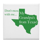 Grandpa's From Texas Tile Coaster