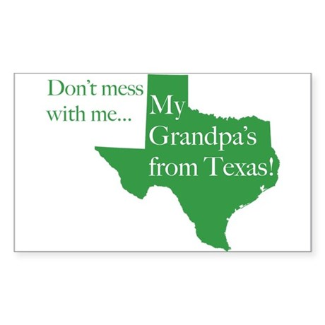Grandpa's From Texas Rectangle Sticker