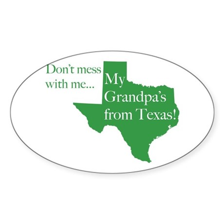 Grandpa's From Texas Oval Sticker