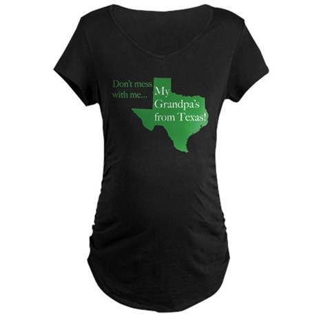 Grandpa's From Texas Maternity Dark T-Shirt