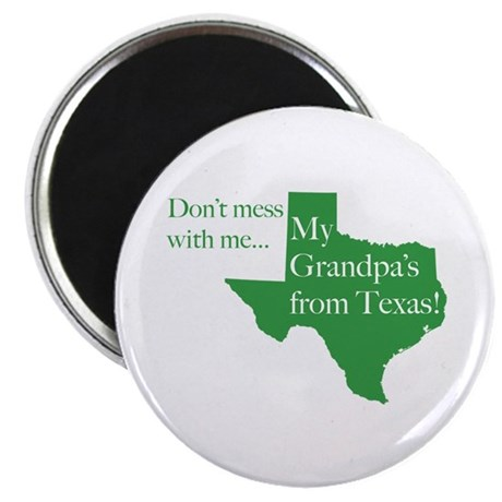 Grandpa's From Texas Magnet