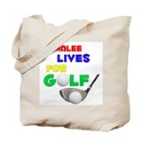Emmalee Lives for Golf - Tote Bag