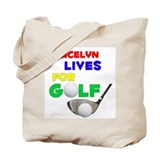 Gracelyn Lives for Golf - Tote Bag