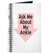 Ask Me About My Ankle Journal