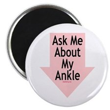 "Ask Me About My Ankle 2.25"" Magnet (100 pack)"