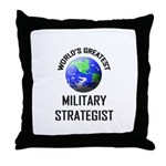 World's Greatest MILITARY STRATEGIST Throw Pillow