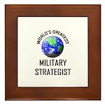 World's Greatest MILITARY STRATEGIST Framed Tile