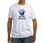 World's Greatest MILITARY STRATEGIST Fitted T-Shir