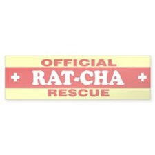 RAT-CHA Bumper Bumper Sticker