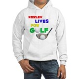 Karley Lives for Golf - Hoodie Sweatshirt
