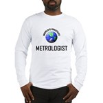 World's Greatest METAPSYCHOLOGIST Long Sleeve T-Sh