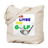 Keyla Lives for Golf - Tote Bag