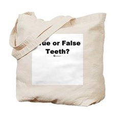 True or False Teeth -  Tote Bag