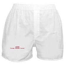 Future Foreign Language Teach Boxer Shorts