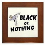 Black Or Nothing 1 (Female) Framed Tile