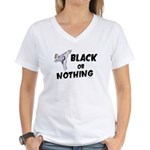 Black Or Nothing 1 (Female) Women's V-Neck T-Shirt
