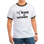 Black Or Nothing 1 (Female) Ringer T