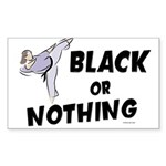 Black Or Nothing 1 (Female) Rectangle Sticker