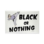 Black Or Nothing 1 (Female) Rectangle Magnet