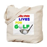 Madalynn Lives for Golf - Tote Bag