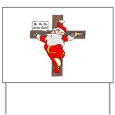 Santa on a crucifix Yard Sign