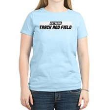 Extreme Track And Field T-Shirt