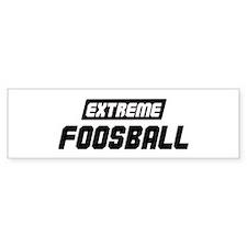 Extreme Foosball Bumper Bumper Sticker
