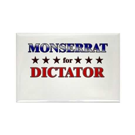 MONSERRAT for dictator Rectangle Magnet