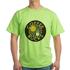 Coffee Bucks Green T-Shirt