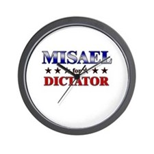 MISAEL for dictator Wall Clock