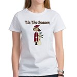 Tis the Season Women's T-Shirt